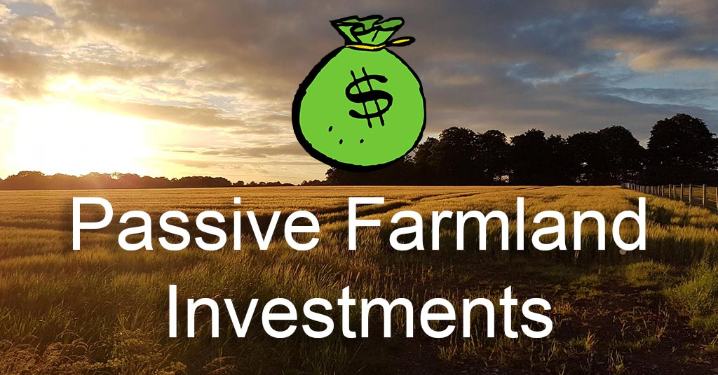 How to buy farmland without owning land passively